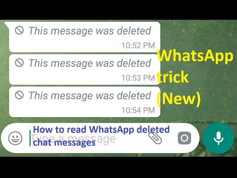 How To Read Deleted Chat Messages On WhatsApp Messenger |This message was deleted