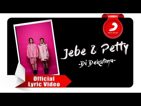Jebe & Petty Di Dekatmu