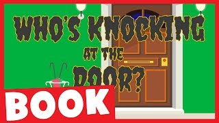 Who's Knocking at the Door? | Halloween Picture Book for Kids