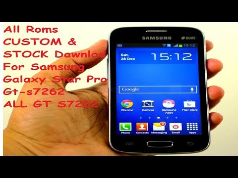 All Roms Dawnlod For Free  for samsung galaxy star pro & ++ gt-s7262