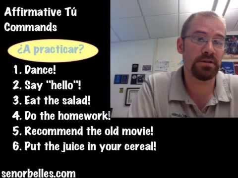 Spanish lesson: Affirmative Tú Commands