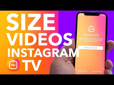 How To Size Your Videos for Instagram TV (IGTV) 2018!
