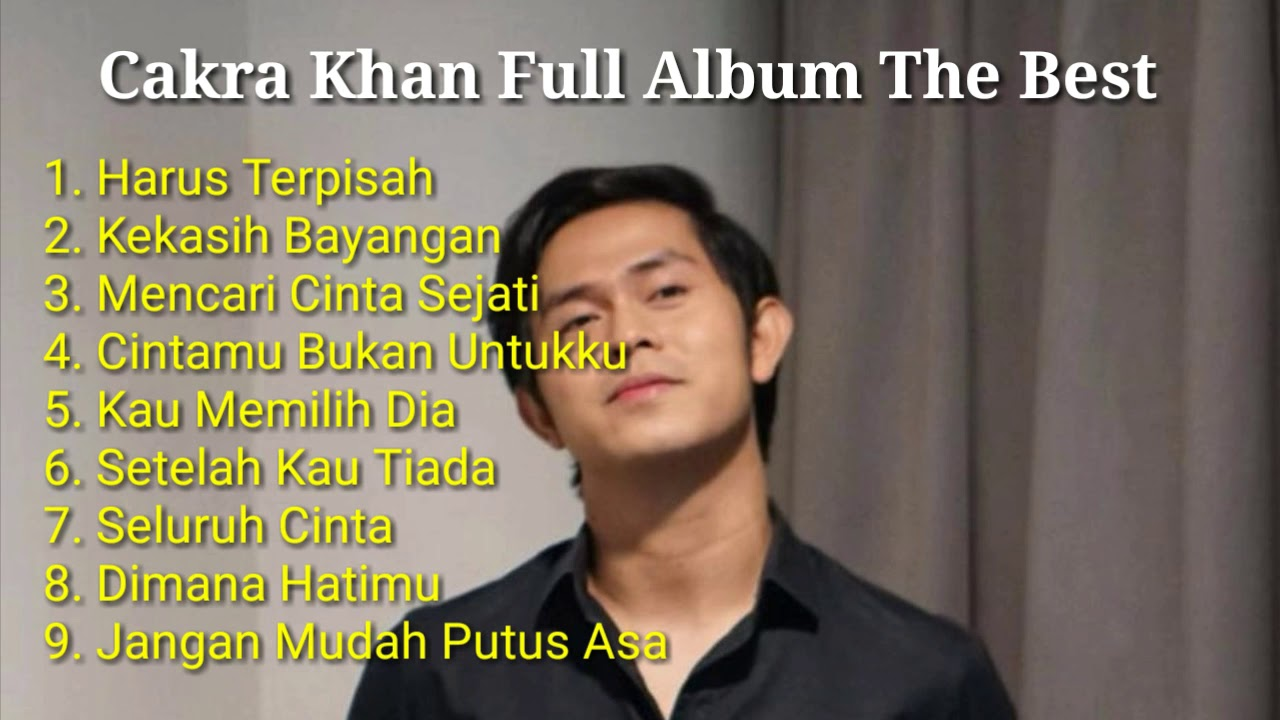 Download Cakra Khan Full Album Terbaik MP3 Gratis