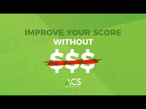 How To Improve Your Credit Score Without Spending Any Money