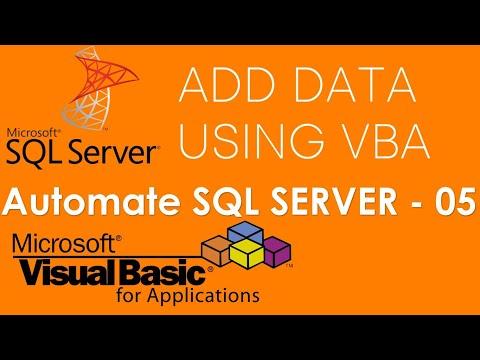 VBA and SQL Server - Add data to SQL Database using VBA. Part-5