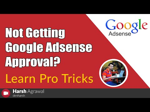 Not Getting Google Adsense Approval? Learn Pro Tricks