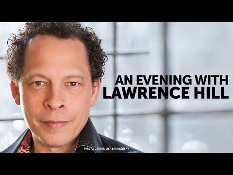 An Evening with Lawrence Hill - Calgary Public Library