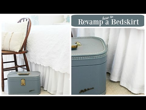 How to revamp a bedskirt