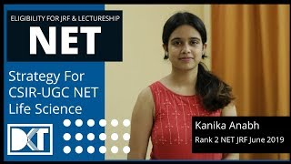 DKT Toppers Stop | CSIR - UGC NET JRF Exam |  Strategy For  Life Science | By Rank 2  NET Exam 2019
