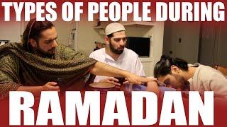 TYPES OF PEOPLE DURING RAMADAN