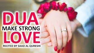 Dua That Will Make Your Love Stronger & Protected Insha Allah ♥ ᴴᴰ - Best For Husband & Wife
