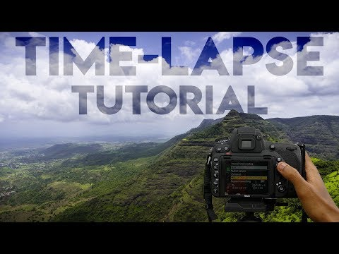 TIME-LAPSE Photography Tutorial: Create Amazing TIME-LAPSE