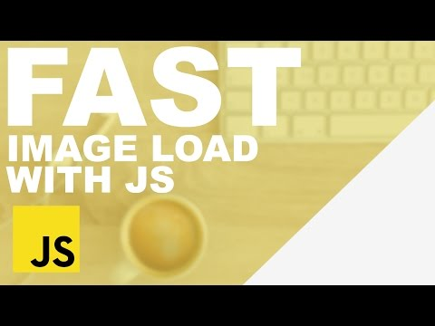 Simple Fast Image Loading With Javascript
