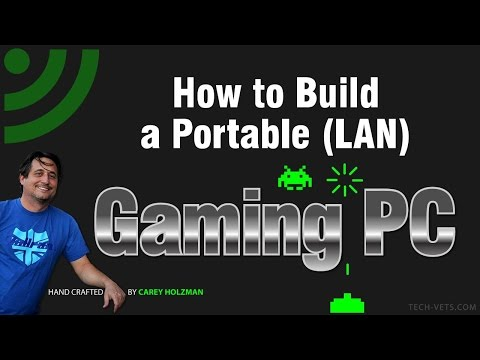 How to Build a Portable (LAN) Gaming PC - Complete!