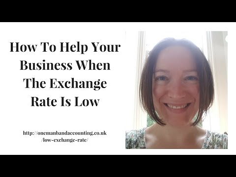 How To Help Your Business When The Exchange Rate Is Low