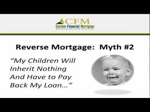 Reverse Mortgage Myth #2 | My Children Will Have to Pay My Loan Back!