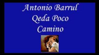Antonio Barrul-qeda Poco Camino