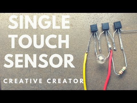 how to make Touch sensor Single Touch | one simple touch circuit using transistor | Creative Creator