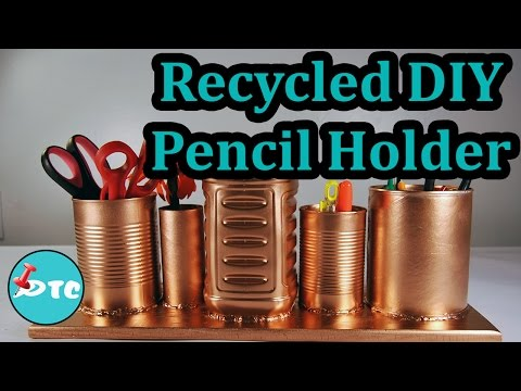 How to Make a DIY Recycled Pencil Holder