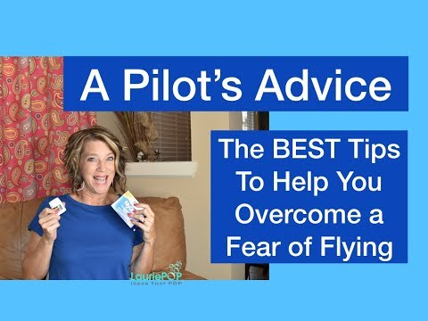 Best Tips - How to Overcome Fear of Flying (In an Airplane)