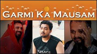 Garmi Ka Mausam | Summer In Pakistan | The Idiotz | Funny Video