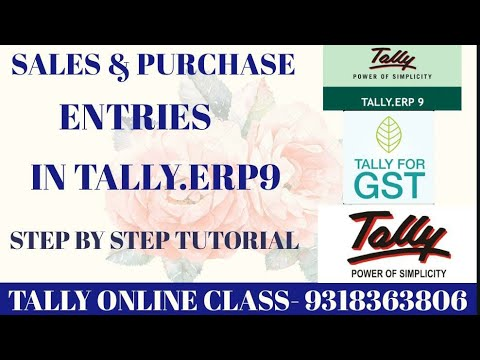 SALES & PURCHASE ENTRIES IN TALLY.ERP9