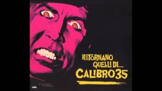 Calibro 35 - Ritornano Quelli Del Calibro 35 (Full Album) [HD]