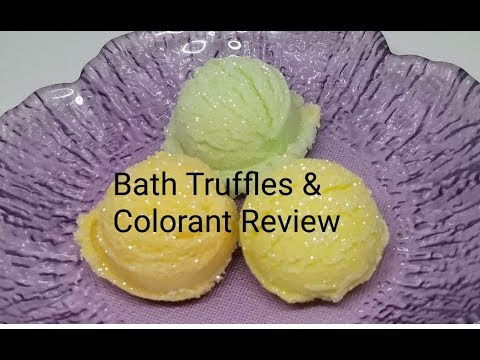 Bath Truffles with Product Review on Colorant!