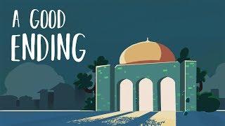 A Good Ending - Abdulbary Yahya (Very Emotional & Motivational Story) - Subtitled