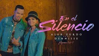 Alex Zurdo - En El Silencio (Feat. Dennisse)