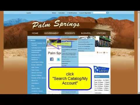 How To Renew Items Online using Palm Springs Public Library online catalog