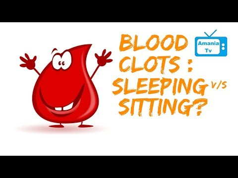 Blood Clots: Sleeping vs Sitting