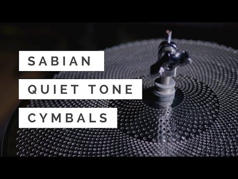 Introducing SABIAN Quiet Tone Cymbals