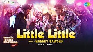 Little Little  Yamla Pagla Deewana Phir Se  Dharmendra  Sunny  Bobby  Harrdy Sandhu  Kriti Kharbanda