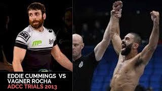 Eddie Cummings  Vs Vagner Rocha   Adcc Trials 2013