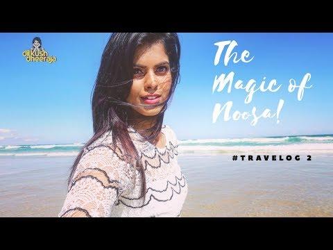 The Magic of Noosa | Getaway with DD | Explore Australia | #Travelog 2 | Dilkush Dheeraja