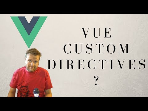 Learn About Vue.js Custom Directives For Beginners
