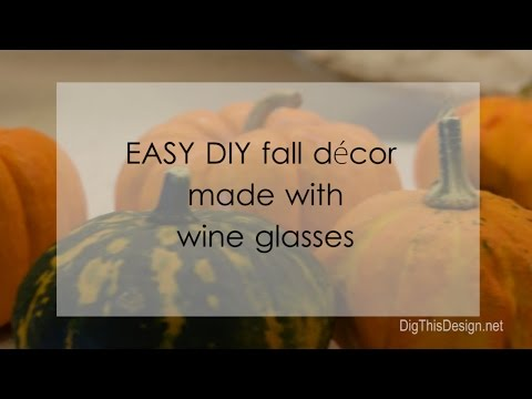 Easy Fall Decor DIY with Wine Glasses