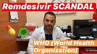 Remdesivir Trial Results SCANDAL with World Health Organization (WHO) Coronavirus Treatment Results