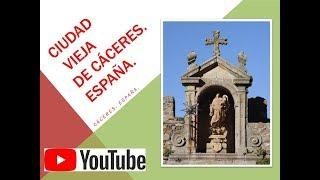 53.-CIUDAD VIEJA DE CÁCERES (Cáceres. España)