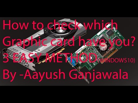 How to check which Graphic card you have?(3 easy method)