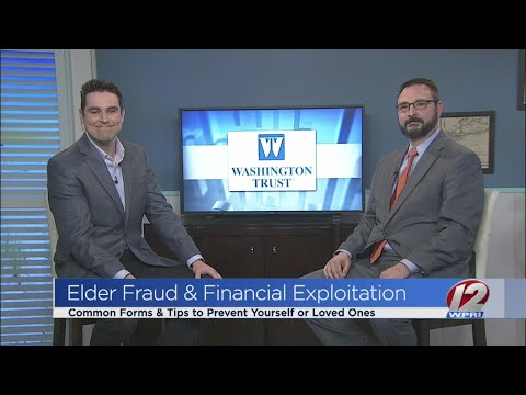 Protecting your elders from fraud and financial exploitation
