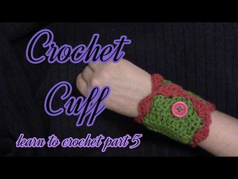 Button Cuff Tutorial: How to Crochet Pt 5