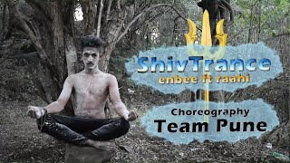 Shiv trance | team pune | performance and choreography | official video