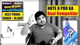 Redmi Note 8 Pro Ka Real Competitor,  Realme XT vs Realme X , Honor 9X India