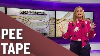 People Are Saying: Trump Likes Pee | Full Frontal with Samantha Bee | TBS