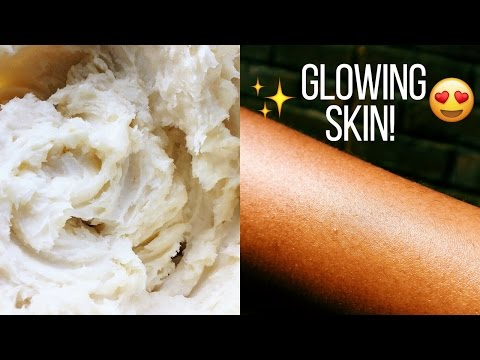 GET RADIANT, GLOWING SKIN FAST!! 😉 | ALL- NATURAL BODY BUTTER (D.I.Y)