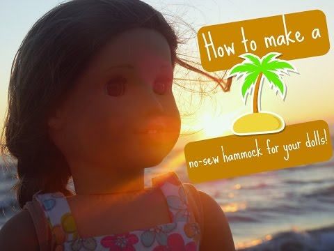 DIY | How to make a no-sew hammock for your American Girl doll!