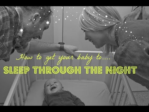 HOW TO GET BABY TO SLEEP THROUGH THE NIGHT | EMILY NORRIS