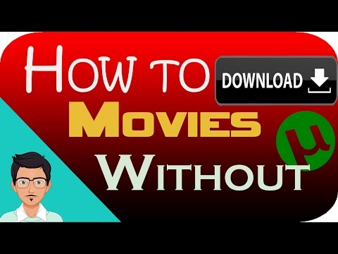 how to download movies without using utorrent
